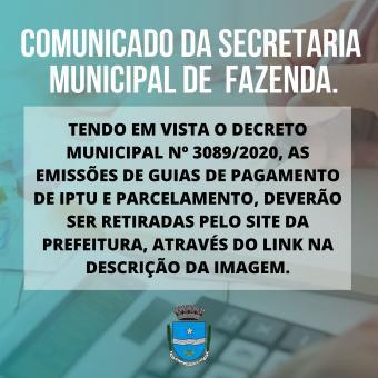 COMUNICADO DA SECRETARIA MUNICIPAL DE FAZENDA.
