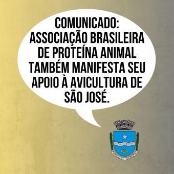 Associação Brasileira de Proteína Animal também manifesta seu apoio à Avicultura de São José.