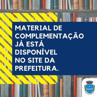 Material de complementação já está disponível no site da Prefeitura.