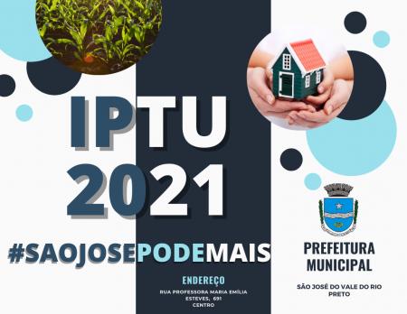 ATENÇÃO MUNÍCIPE PARA OS VENCIMENTOS DO IPTU 2021